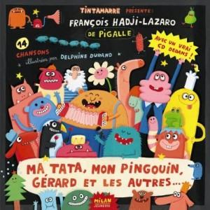 """Afficher """"Ma tata, mon pingouin, Gérard et les autres..."""""""