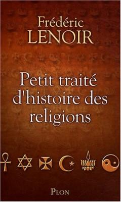 """Afficher """"Petit traité d'histoire des religions"""""""