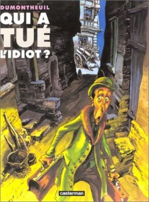 """Afficher """"Qui a tué l'idiot ?"""""""