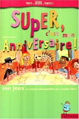 """Afficher """"Super, c'est mon anniversaire"""""""