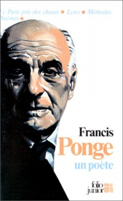 """Afficher """"Francis Ponge, un poète"""""""