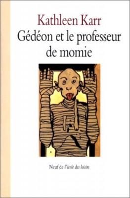 """Afficher """"Gédéon et le professeur de momie"""""""