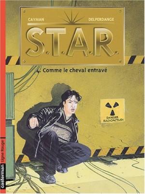 """Afficher """"S.T.A.R. n° 4 Comme le cheval entravé"""""""