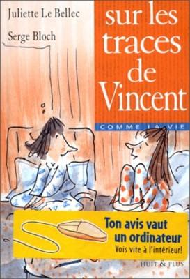 """Afficher """"Sur les traces de Vincent"""""""