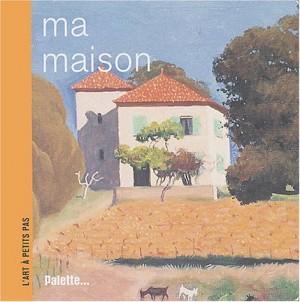 """Afficher """"Ma maison"""""""
