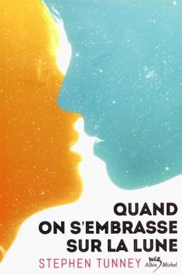 """Afficher """"Quand on s'embrasse sur la lune"""""""