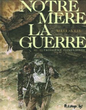"""Afficher """"Notre Mère La Guerre n° 3 Troisième complainte"""""""