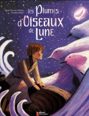 """Afficher """"Les plumes d'oiseaux de lune"""""""