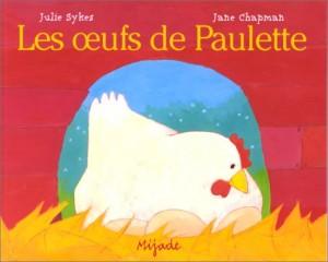 vignette de 'oeufs de Paulette (Les) (Julie Sykes)'