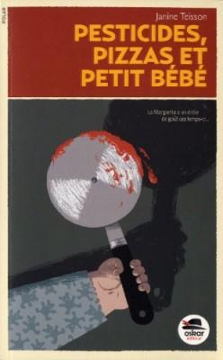 """Afficher """"Pesticides, pizza et petit bébé"""""""