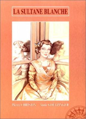 """Afficher """"La sultane blanche"""""""