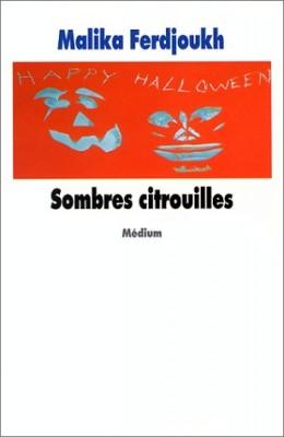"""Afficher """"Sombres citrouilles"""""""