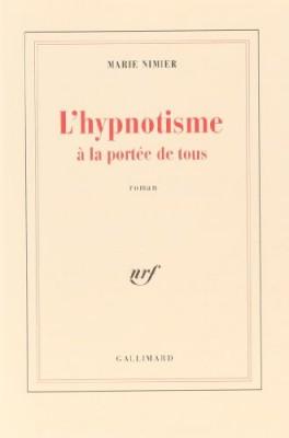 vignette de 'L'hypnotisme à la portée de tous (Marie Nimier)'