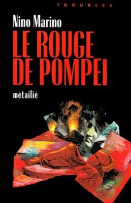 """Afficher """"Le rouge de Pompéï"""""""