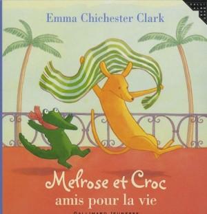 """Afficher """"Melrose et Croc, amis pour la vie"""""""