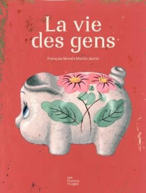 vignette de 'La vie des gens (François Morel)'