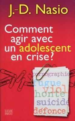"""Afficher """"Comment agir avec un adolescent en crise ?"""""""