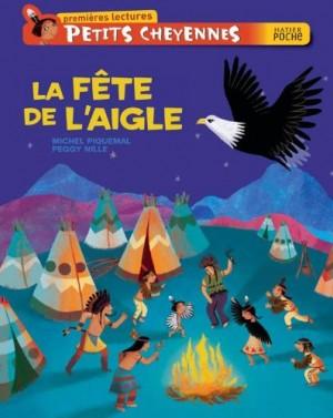 """Afficher """"Petits Cheyennes La fête de l'aigle"""""""