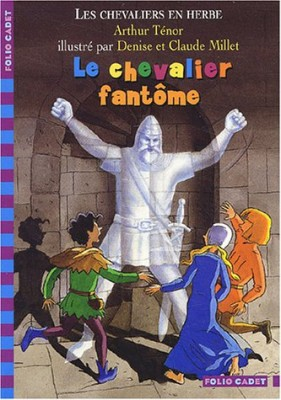 """Afficher """"Les chevaliers en herbe n° 3 Le chevalier fantôme"""""""