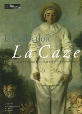 """Afficher """"La Collection La Caze"""""""