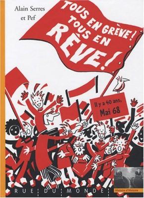 vignette de 'Tous en grève ! Tous en rêve ! (Alain Serres)'