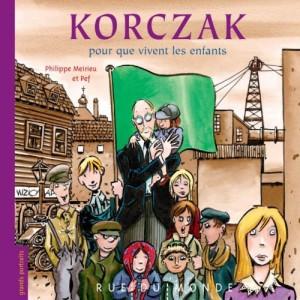 vignette de 'Korczak (Philippe Meirieu)'