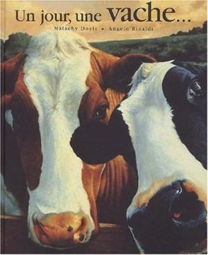 """Afficher """"Un jour, une vache"""""""