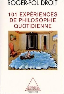 """Afficher """"101 expériences de la philosophie quotidienne"""""""
