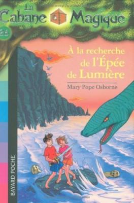 """Afficher """"La Cabane magique n° 26 À la recherche de l'épée de lumière"""""""