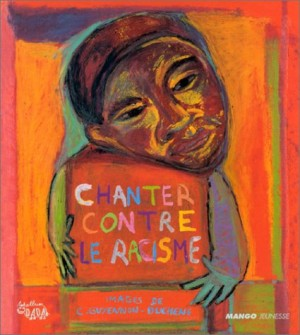 """Afficher """"Chanter contre le racisme"""""""
