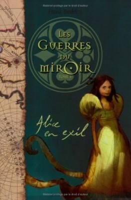 """Afficher """"Les guerres du miroir n° 1Alice en exil"""""""