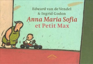 "Afficher ""Anna Maria Sofia et Petit Max"""