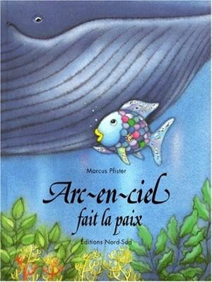 """Afficher """"Arc-en-ciel fait la paix"""""""