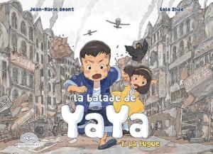 "Afficher ""La balade de Yaya n° 1 La fugue"""