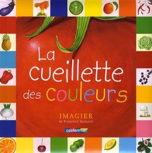 """Afficher """"La cueillette des couleurs"""""""