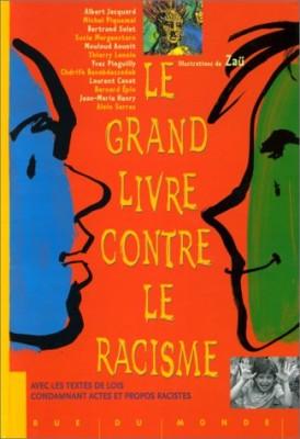 """Afficher """"Le grand livre contre le racisme"""""""