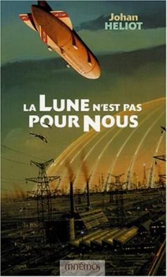 """Afficher """"Trilogie de la Lune (La) n° 2 Lune n'est pas pour nous (La)"""""""