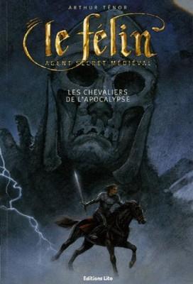 """Afficher """"Le Félin Les chevaliers de l'Apocalypse"""""""