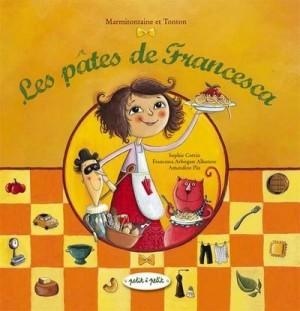 """Afficher """"Les pâtes de Francesca"""""""