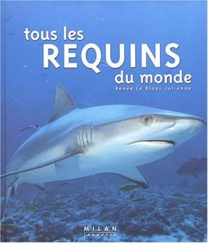 """Afficher """"Tous les requins du monde"""""""