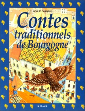 "Afficher ""Contes traditionnels de Bourgogne"""