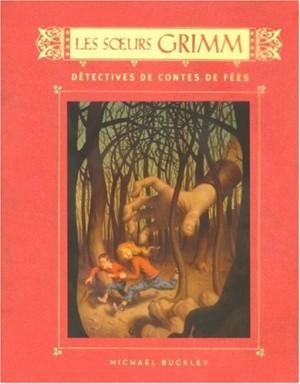 """Afficher """"Les soeurs Grimm, détectives de contes de fées n° 1"""""""