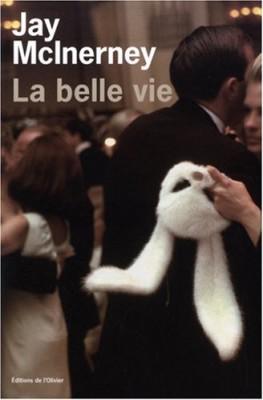"""Afficher """"Trilogie new-yorkaise n° 2 La Belle vie"""""""
