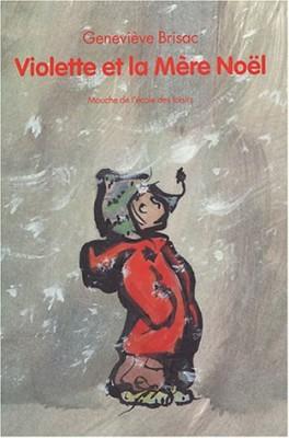 """Afficher """"Violette et la Mère Noël"""""""