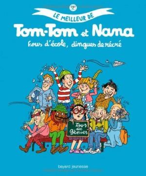 """Afficher """"Le meilleur de Tom Tom et Nana n° 2 Fous d'école, dingues de récré"""""""
