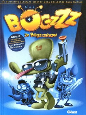 "Afficher ""Bogzzz n° 4 Ze Bogzzzshow"""