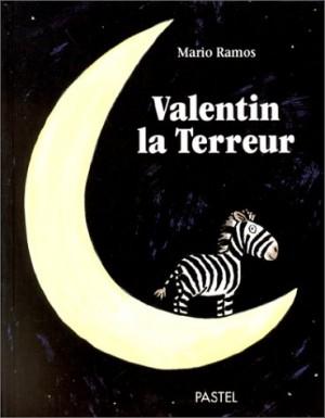 """Afficher """"Valentin la Terreur"""""""