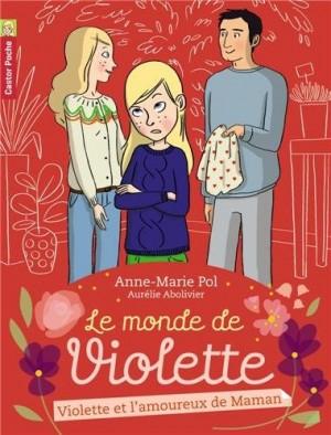 """Afficher """"Le monde de Violette n° 4 Violette et l'amoureux de Maman"""""""
