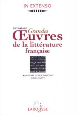 """Afficher """"Dictionnaire grandes oeuvres de la littérature française"""""""