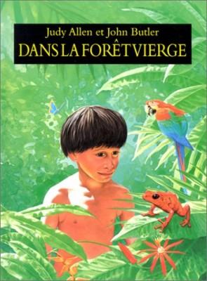 """Afficher """"Dans la forêt vierge"""""""